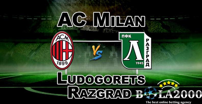 Prediksi Bola Paling Jitu AC Milan vs Ludogorets Razgrad 23 Feb 2018