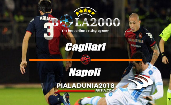 Prediksi Bola Cagliari vs Napoli 27 Februari 2018
