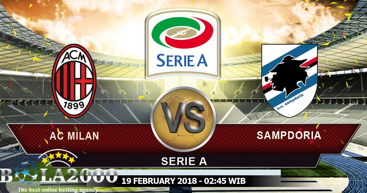 Prediksi Bola Liga Italy AC Milan vs Sampdoria 19 Februari 2018