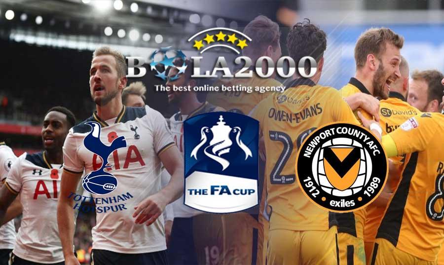 Prediksi Bola Terjitu Tottenham vs Newport County 08 Februari 2018