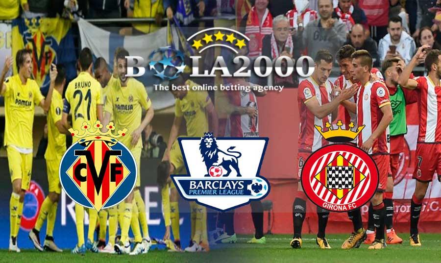 Prediksi Bola liga Spanyol Villareal vs Girona 03 Maret 2018